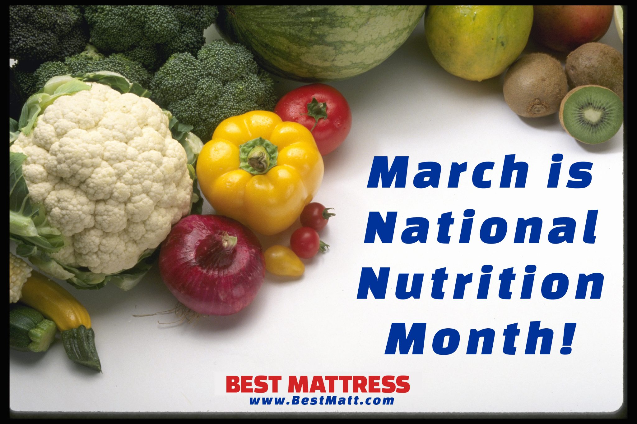 March is National Nutrition Month by Best Mattress